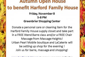 Autumn Open House to benefit Harford Family House Nov. 8 at Greenbrier Shopping Center