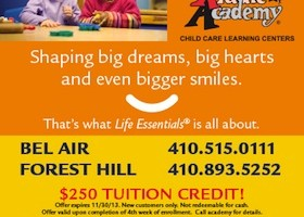 Kiddie Academy is offering a $250 tuition credit for new enrollments through Nov. 30 at its Bel Air and Forest Hill locations