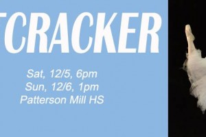 Ballet Chesapeake presents The Nutcracker Dec. 5 & 6 at Patterson Mill High School