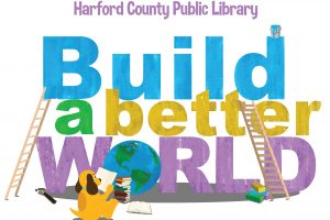 "Harford County Public Library's Summer Reading Challenge for children ""Build a Better World"" starts June 19"